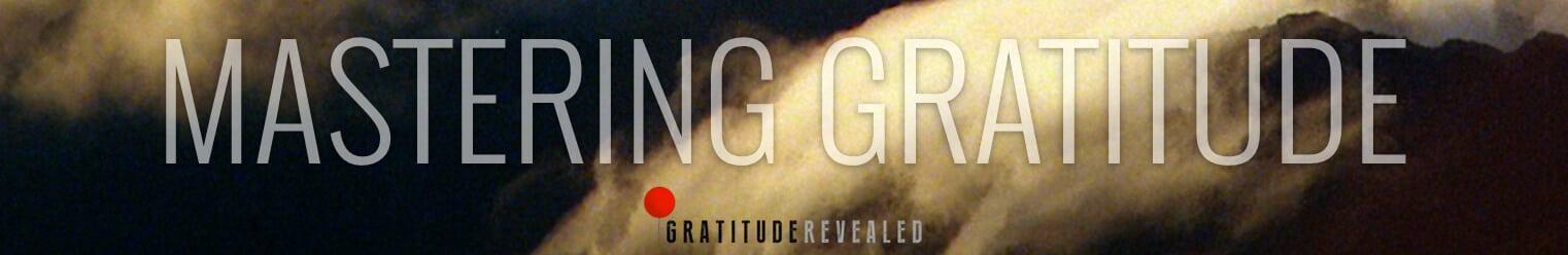 Mastering Gratitude