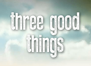 three-good-things
