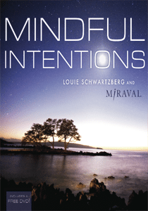 Mindful Intentions   Moving Art by Louie Schwartzberg